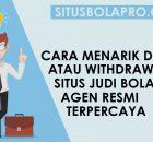 cara withdraw judi bola online resmi